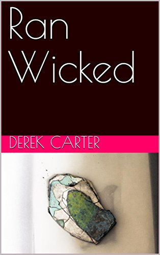 'Ran Wicked' on Kindle